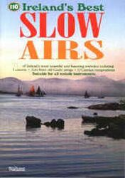 110 Ireland's Best Slow Airs.