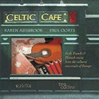 "Karen Ashbrook & Paul Oorts-""Celtic Café"""