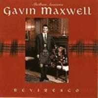 "Gavin Maxwell ""Reviresco"""