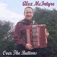 Alex McIntyre - Over the Buttons