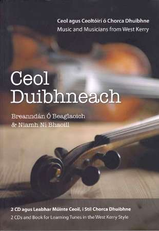 Ceol Duibhneach - Music & Musicians from West Kerry
