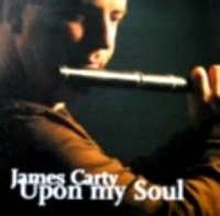 "James Carty-""Upon my Soul"""